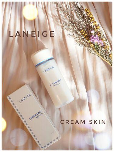 クリームスキン/LANEIGE/化粧水を使ったクチコミ(1枚目)