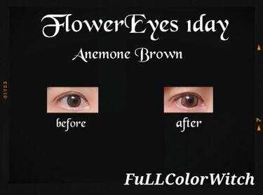 【画像付きクチコミ】👑フラワーアイズワンデー(アネモネブラウン)👑✔️デカ目効果&キュートな瞳色💕✔️DIA14.5mmでカワイく盛れる🙌✔️透明感があるライトブラウンのグラデカラーで、印象明るく💕✔️即、印象変わる🎵カラコンで毎日気分H...