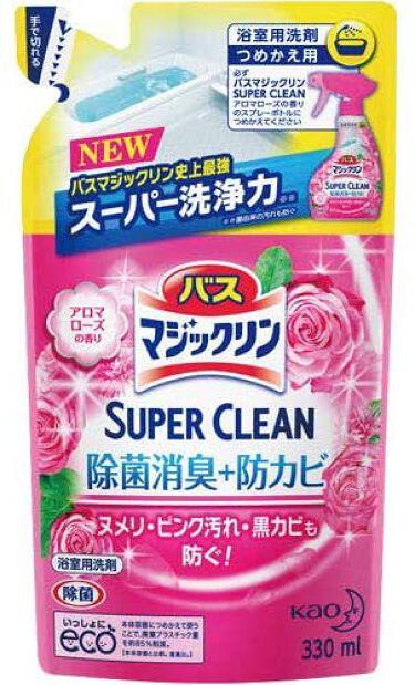 バスマジックリン泡立ちスプレー SUPER CLEAN アロマローズの香り つめかえ用 330ml
