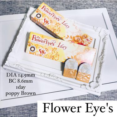 【画像付きクチコミ】_FlowerEye's1daypoppyBrownフラワーアイズワンデーポピーブラウンDIA14.5mmBC8.6mm期間1daycolorpoppyBrown@beau_f.infoさんから素敵なカラコンが届きました♥️✨フチあり...