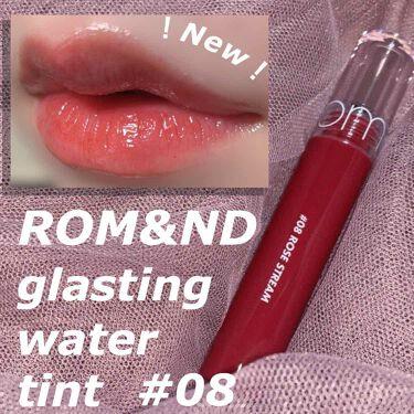 グラスティングウォーターティント/rom&nd/リップグロスを使ったクチコミ(1枚目)