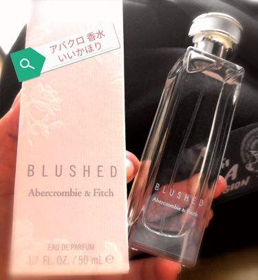 blushed/アバクロンビー&フィッチ/香水(レディース)を使ったクチコミ(1枚目)