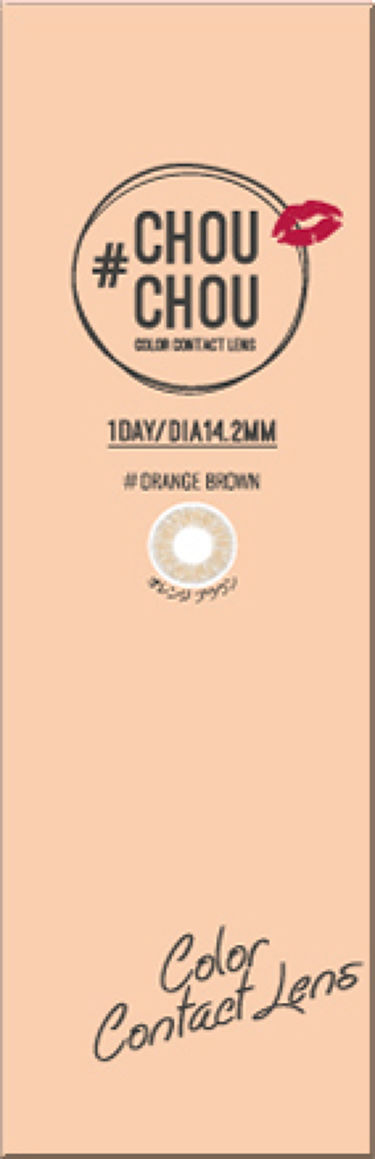 #CHOUCHOU(チュチュ)1day Orange Brown(オレンジブラウン)