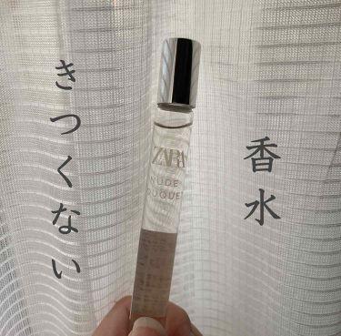 ZARA ヌードブーケ オードパルファム (香水 ロールオンタイプ)/ZARA/香水(レディース)を使ったクチコミ(1枚目)