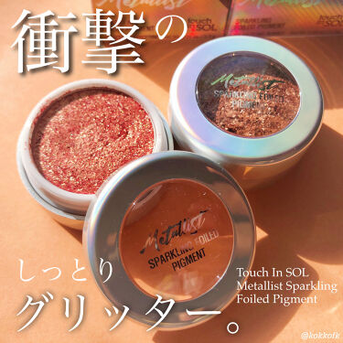 Metallist Sparkling Foiled Pigment/Touch In Sol/パウダーアイシャドウを使ったクチコミ(1枚目)