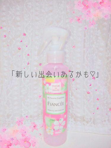 フィアンセ フレグランスヘアミスト さくらの香り/フィアンセ/ヘアスプレー・ヘアミストを使ったクチコミ(1枚目)