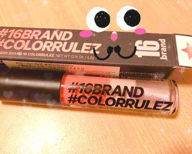 COLORRULEZ/16brand/リップグロスを使ったクチコミ(1枚目)