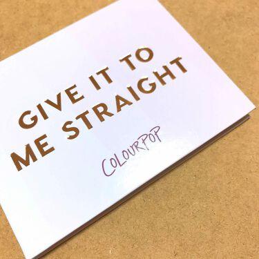 GIVE IT TO ME STRAIGHT/ColourPop/パウダーアイシャドウを使ったクチコミ(1枚目)