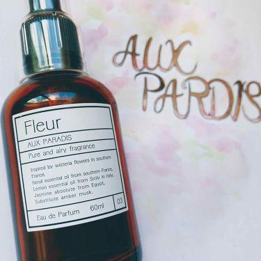 なっつさんの「AUX PARADIS (オゥパラディ)フルール オードパルファム(Fleur)<香水(レディース)>」を含むクチコミ