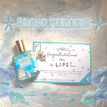 オハナ・マハロ オーデコロン <アクア コアナニ>/OHANA MAHAALO/香水(レディース)を使ったクチコミ(1枚目)