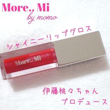 more..mi by momo/その他/リップグロスを使ったクチコミ(1枚目)
