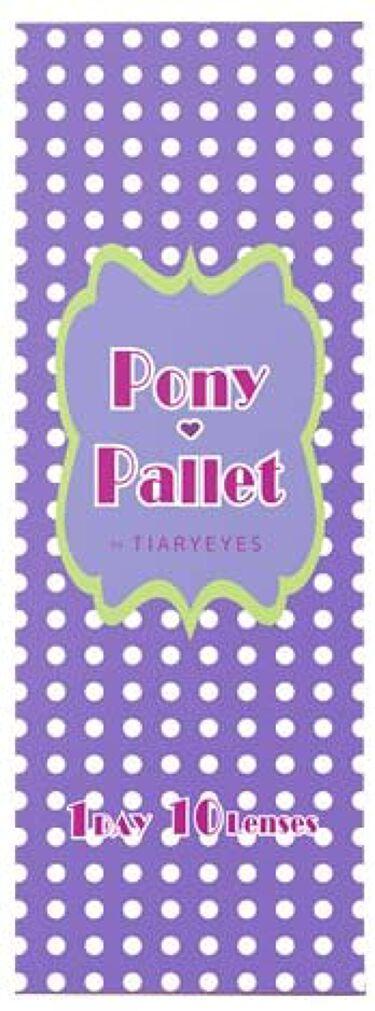 ポニーパレット ワンデー by ティアリーアイズ Pony Pallet