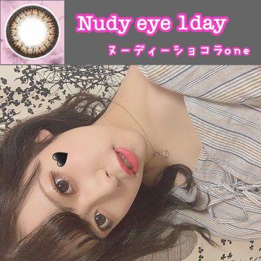 Nudy eye 1day/Nudy eye/カラーコンタクトレンズを使ったクチコミ(1枚目)
