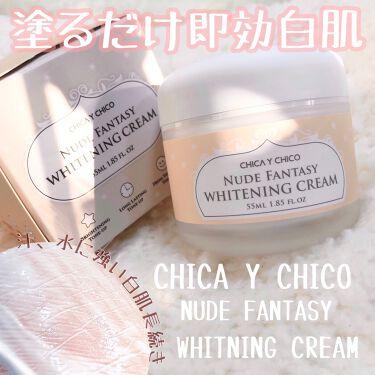 ヌードファンタジーホワイトニングクリーム/CHICAY CHICO/フェイスクリームを使ったクチコミ(1枚目)