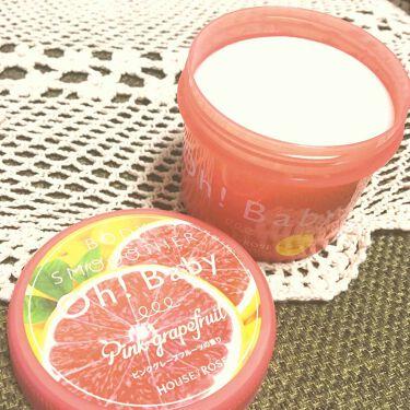 Oh! Baby ボディ スムーザー PGF(ピンクグレープフルーツの香り)/HOUSE OF ROSE/ボディスクラブを使ったクチコミ(1枚目)