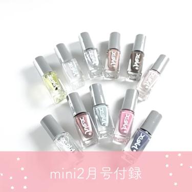 mini 2月号付録 X-girl 特製ネイルセット/mini /雑誌を使ったクチコミ(2枚目)